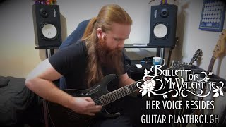 BULLET FOR MY VALENTINE - HER VOICE RESIDES [GUITAR PLAYTHROUGH]