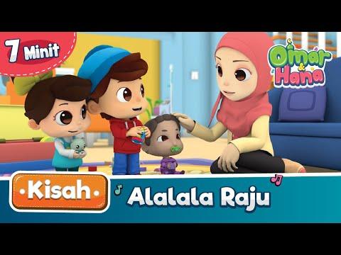 Kisah Omar & Hana | Alalala Raju