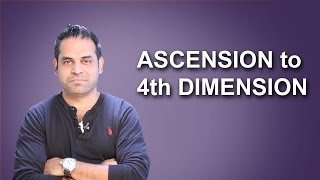 Ascension to 4th Dimension 2015-2022 Transformation