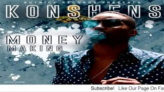 Konshens - Money Making (Raw) [Ova Dweet Riddim] - August 2016