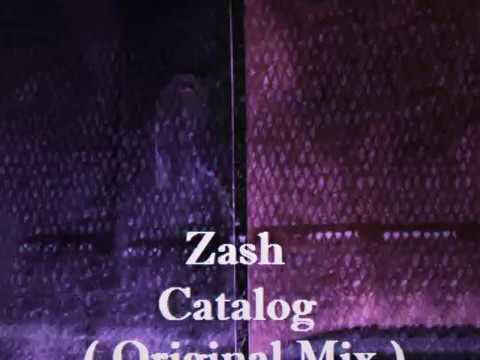Zash  Catalog  Original Mix