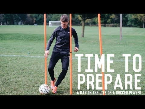 Preparing For The Next Opportunity | A Day In The Life Of A Footballer/Soccer Player