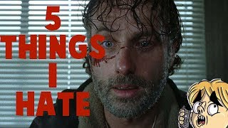 5 Things I Hate About The Walking Dead
