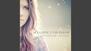De la lune à ton balcon (feat. Yves Duteil)