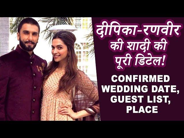 Deepika Padukone & Ranveer Singh की CONFIRMED WEDDING date, Guest List, Place & Other DETAILS