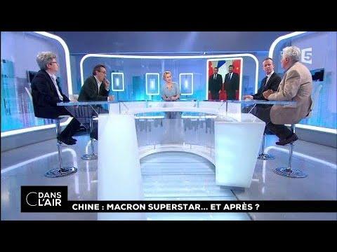 Chine : Macron superstar... et après ? #cdanslair 09.01.2018