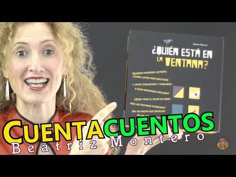 QUIÉN ESTÁ EN LA VENTANA - Cuentos infantiles - CUENTACUENTOS Beatriz Montero