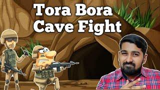 Tora Bora Battle History | அமெரிக்க வாங்கிய Bulb | Tamil | Siddhu Mohan