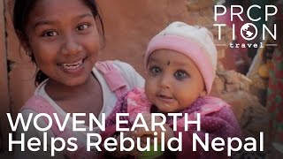 Woven Earth is Rebuilding Nepal