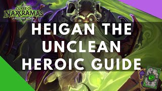 [How to kill] Heigan the Unclean in heroic Naxxramas mode by Trump