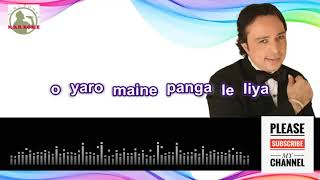 yaaro maine panga le liya full karaoke track with Lyrics