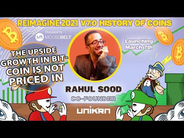 Pricing Things In Satoshi's | Rahul Sood - Unikrn | REIMAGINE v7.0 #27