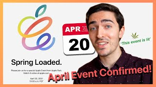 April 20 Apple Event CONFIRMED! What to expect at the Spring Loaded Event