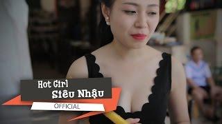 Phim Hài: Hot Girl Siêu Nhậu - Vãi đái :)