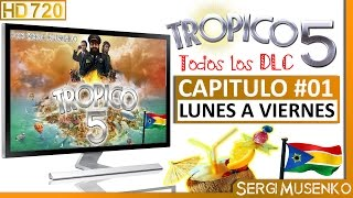 Tropico 5 Español Gameplay HD MODO SANDBOX Capitulo 1