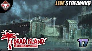 [LIVE] #17 SURAMNYA AREA PENJARA [TAMAT] | DEAD ISLAND (PC GAMES)