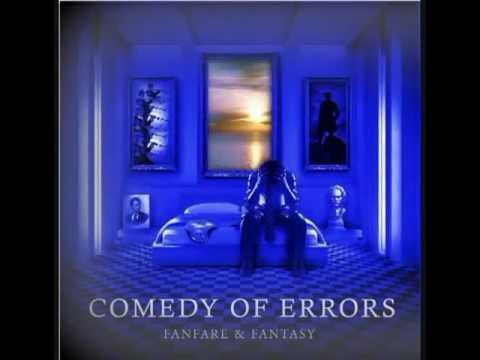 Comedy of errors - Fanfare For The Broken Hearted