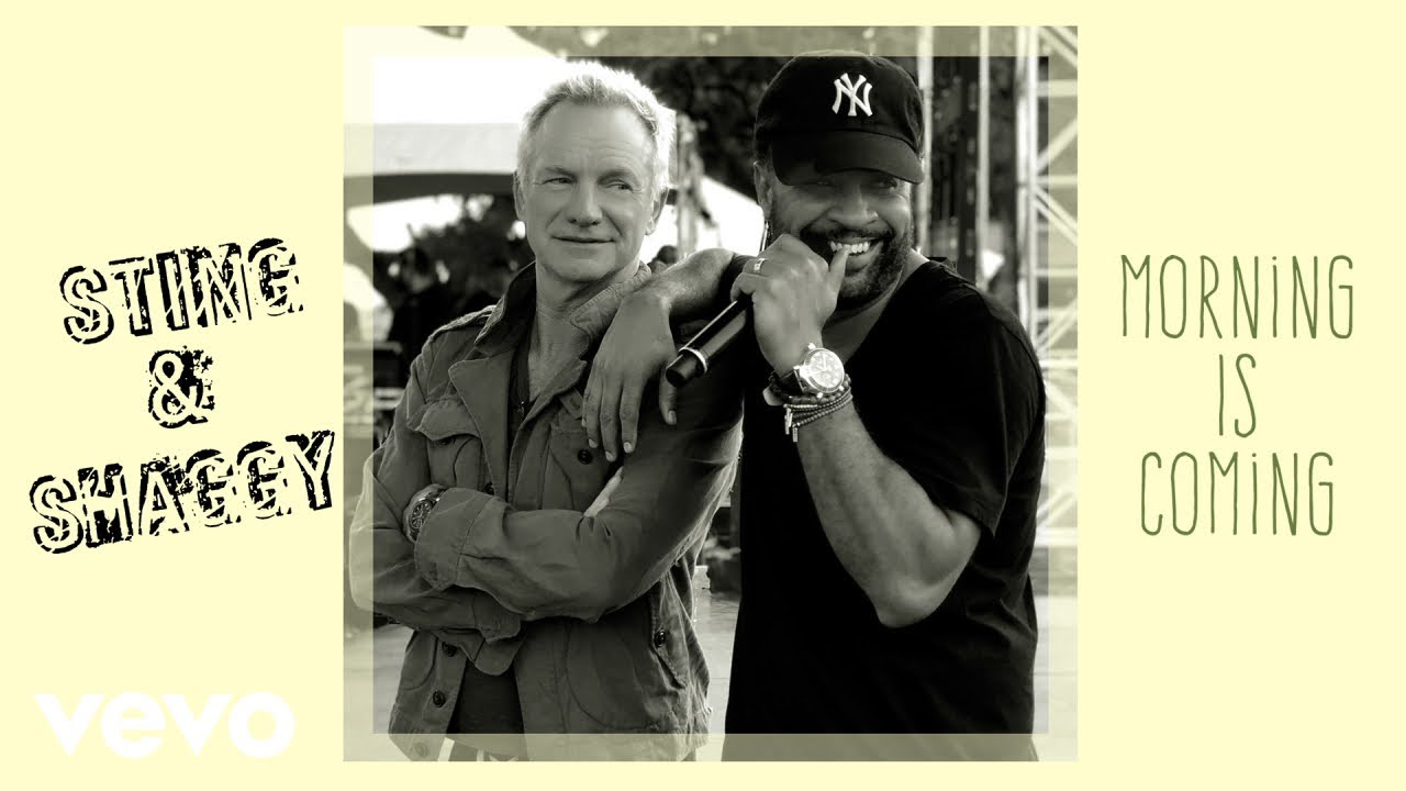Sting & Shaggy – Morning Is Coming Lyrics | Genius Lyrics
