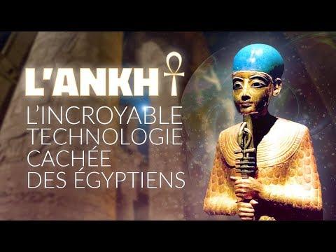 L'Ankh, L'incroyable Technologie Cachée Des Egyptiens