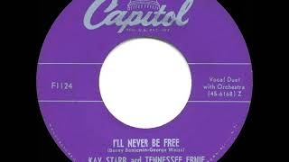 1950 HITS ARCHIVE: I'll Never Be Free - Kay Starr & Tennessee Ernie Ford