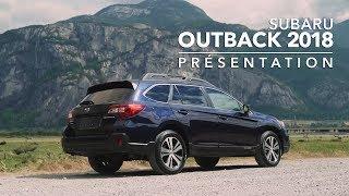Subaru Outback 2018 - Présentation