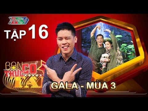 HOT - Dàn sao Việt háo hức quy tụ trên ghế nóng GALA | BẠN CÓ THỰC TÀI | Mùa 3 - Tập 16 | 11/07/2016