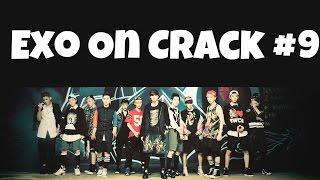 Exo On Crack 9