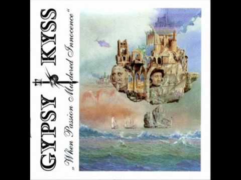 Gypsy Kyss - Where Do You Go