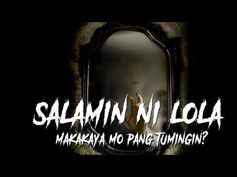 """Salamin ni Lola - """"Makakaya mo pa kayang tumingin sa salamin?"""""""