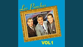 Provided to YouTube by Believe SAS Perfidia · Los Panchos Los Panch...