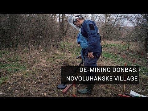 De-Mining Donbas: Novoluhanske Village