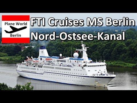 FTI Cruises MS Berlin Passage im Nord-Ostsee-Kanal 2017