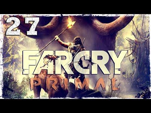 Смотреть прохождение игры Far Cry Primal. #27: Охота на Кровавого Бивня.