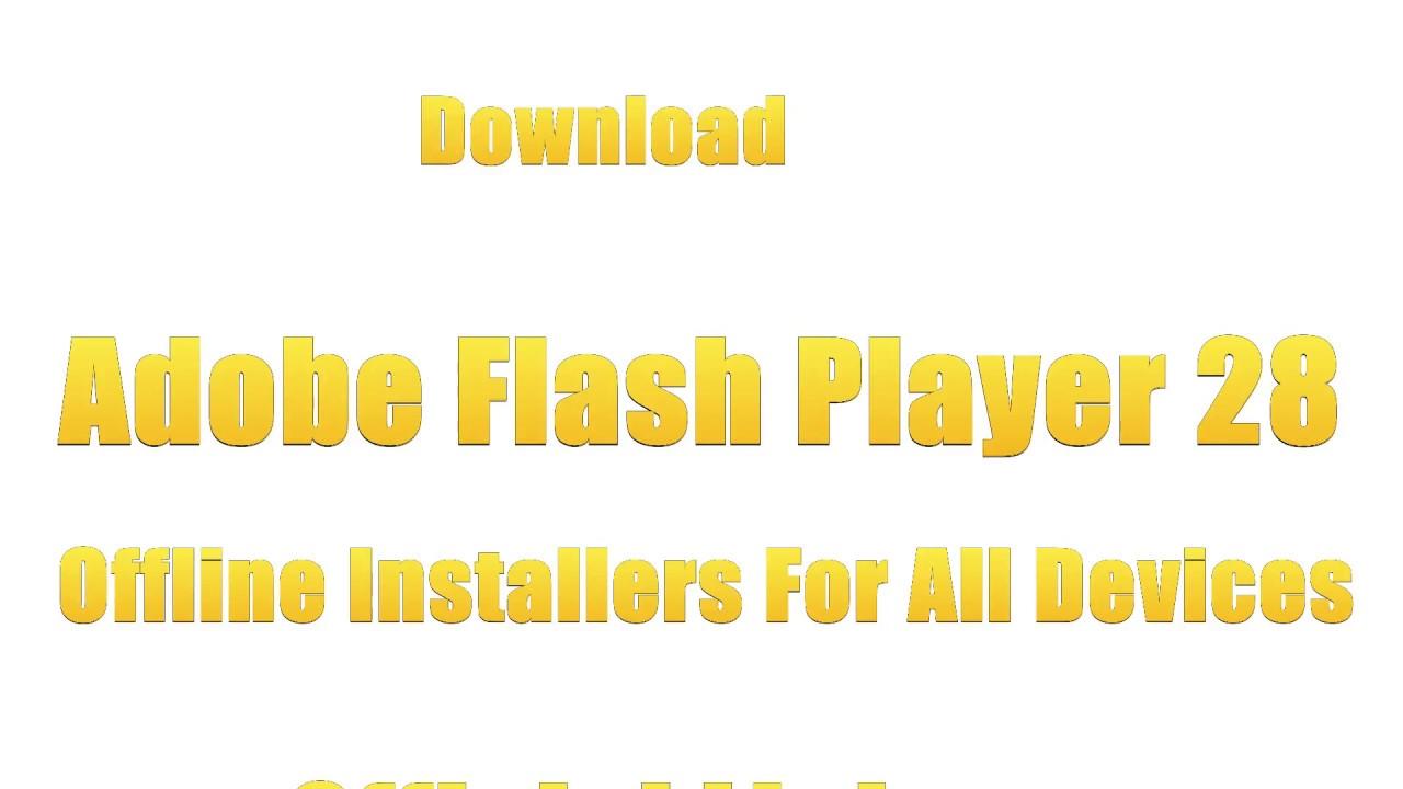 download adobe flash player offline installer msi