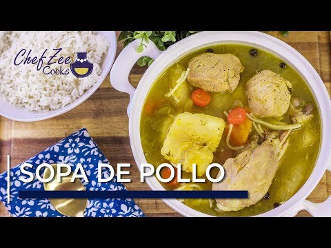 Sopa de Pollo | Homemade Chicken Noodle Soup | Dominican Recipes | Chef Zee Cooks