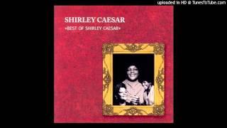 Loose That Man Shirley Caesar
