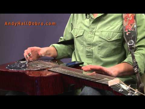 Dobro Tuning with Andy Hall