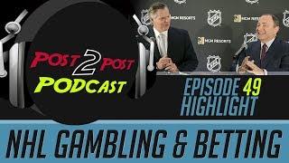 NHL Gambling & Betting - P2P Podcast #49 Highlight