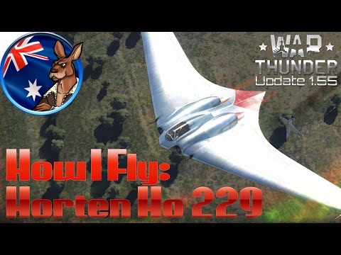 War Thunder: How I fly the Horten Ho 229