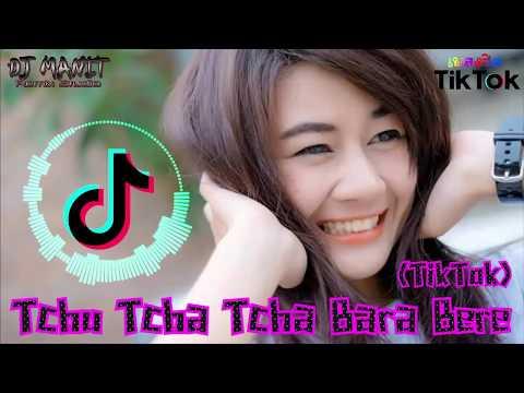 เพลงฮิต Tiktok ( Tchu Tcha Tcha  Bara Bere )( Manit Remix )