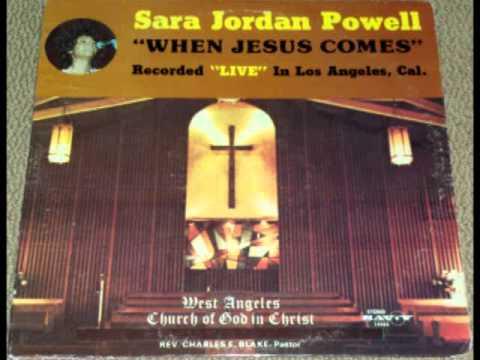 SARA JORDAN POWELL - WHEN JESUS COMES LYRICS