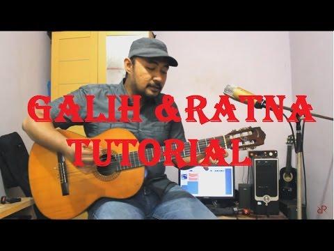 Galih Dan Ratna - GUITAR TUTORIAL