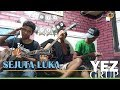 SEJUTA LUKA - Rita Sugiarto (Covered by YEZ Grup)