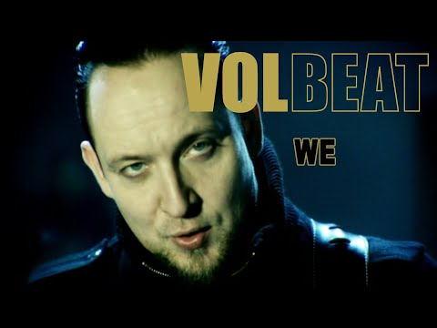 Volbeat -  We (Official Video)
