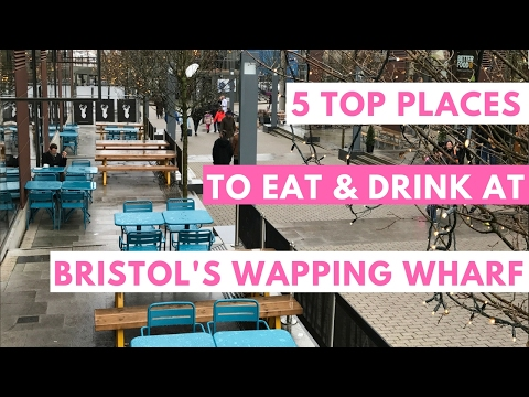 5 Top Spots to Eat & Drink at Bristol's Wapping Wharf
