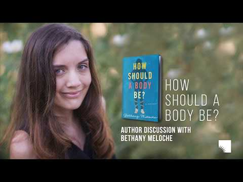 """How Should a Body Be?"" with Bethany Meloche 