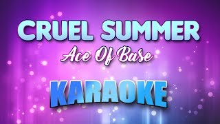 Ace Of Base - Cruel Summer (Karaoke & Lyrics)