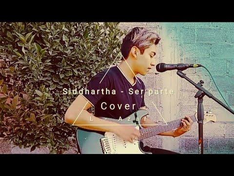 Siddhartha – Ser parte (Cover)