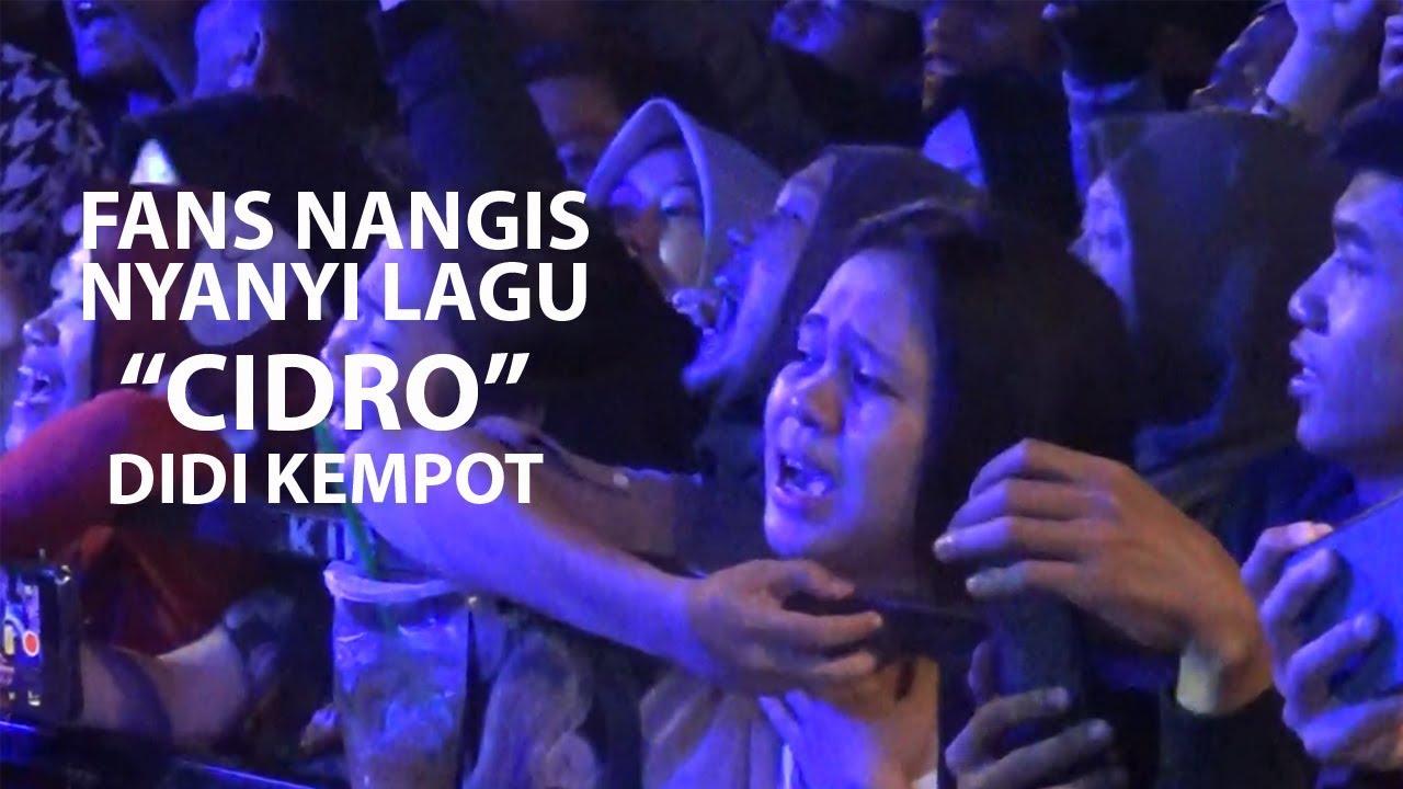 Fans Didi Kempot Nangis Lagu Cidro Live Solo Youtube