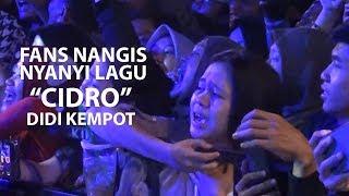 FANS DIDI KEMPOT NANGIS LAGU CIDRO LIVE SOLO